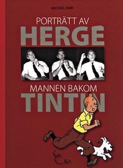 Porträtt av Hergé : mannen bakom Tintin
