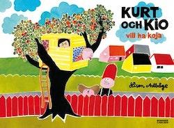Kurt och Kio vill ha koja