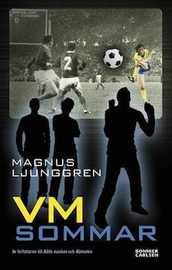 VM-sommar : en spänningsroman om fotboll och vänskap