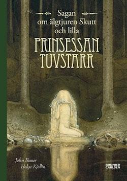 Sagan om älgtjuren Skutt och lilla prinsessan Tuvstarr