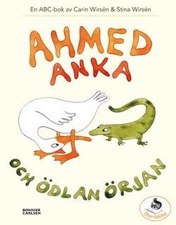 Ahmed Anka och Ödlan Örjan : en abc-bok