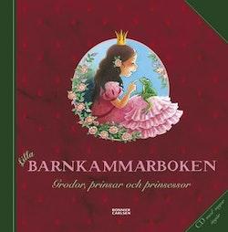 Lilla barnkammarboken : grodor, prinsar och prinsessor
