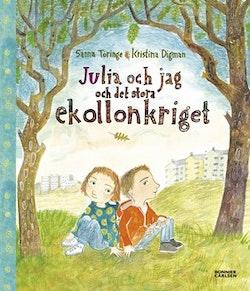 Julia och jag och det stora ekollonkriget