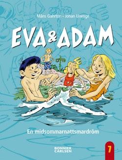 Eva & Adam. En midsommarnattsmardröm
