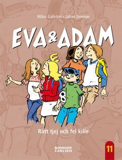 Eva & Adam. Rätt tjej och fel kille
