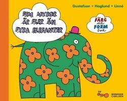 Färg- och formbok : fem myror är fler än fyra elefanter