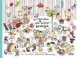 En liten skär & alla bråkiga brokiga : en brokig antologi