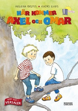 Här kommer Axel och Omar! (samlingsvolym)