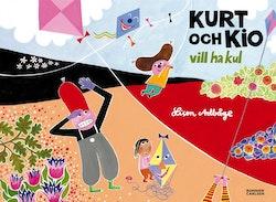 Kurt och Kio vill ha kul
