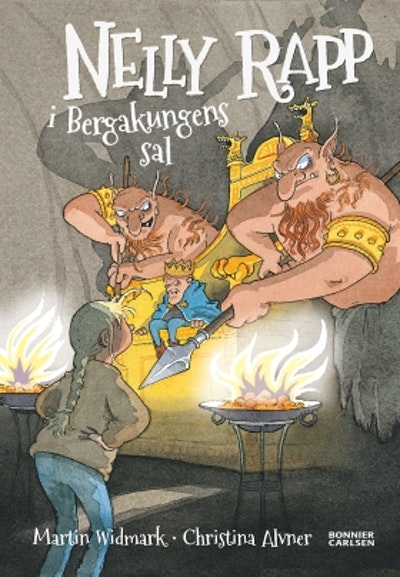 Nelly Rapp i Bergakungens sal