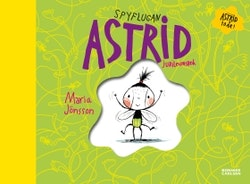 Spyflugan Astrid - Jubileumsbok