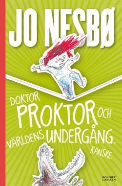 Doktor Proktor och världens undergång. Kanske.