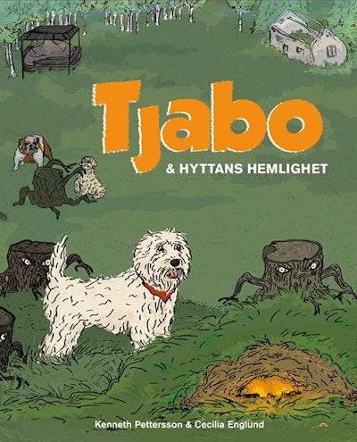 Tjabo och hyttans hemlighet