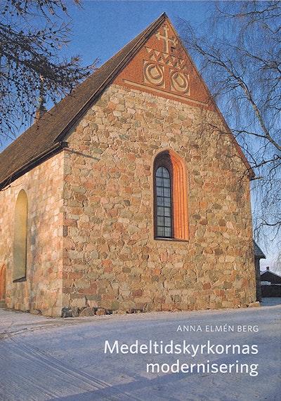 Medeltidskyrkornas modernisering: Den svenska restaureringsdiskursen och kyrkliga moderniseringsprocessen ca 1925-1975 med exempel från Övre Norrland
