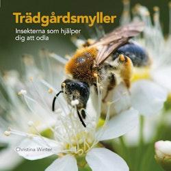 Trädgårdsmyller: Insekterna som hjälper dig att odla