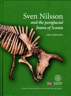 Sven Nilsson and the postglacial fauna of Scania