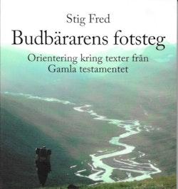 Budbärarens fotsteg : orientering kring texter från Gamla testamentet