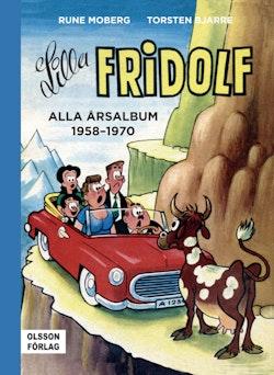 Lilla Fridolf. Alla årsalbum 1958-1970