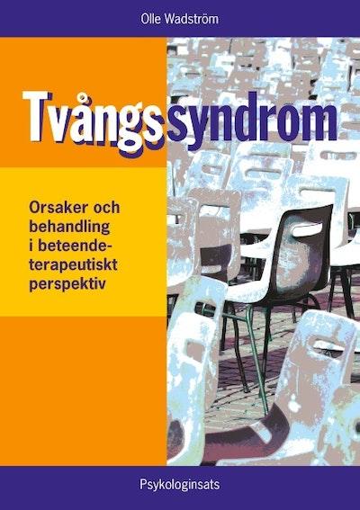 Tvångssyndrom/OCD : - orsaker och behandling i ett beteendeterapeutiskt per