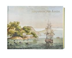 Sampanerna från Kanton : F.H af Chapmans kinesiska gouacher