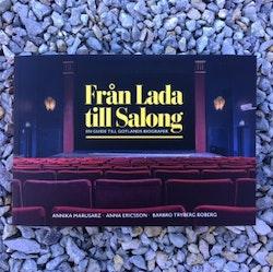 Från Lada till Salong - en guide till Gotlands biografer