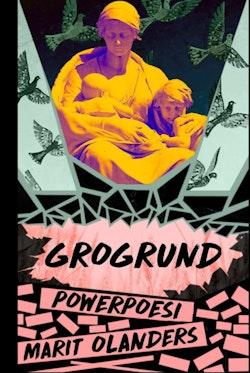 Grogrund : powerpoesi