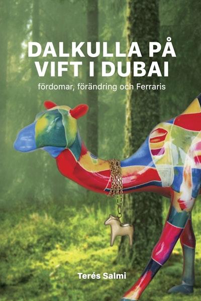 Dalkulla på vift i Dubai: Fördomar, förändring och Ferraris