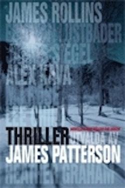 Thrillernoveller som håller dig vaken - utvalda av James Patterson