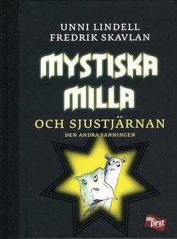 Mystiska Milla och Sjustjärnan : den andra sanningen