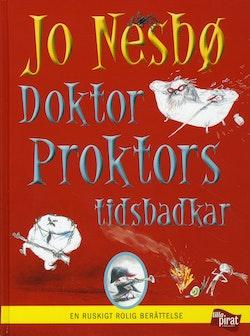 Doktor Proktors tidsbadkar : en ruskigt rolig berättelse