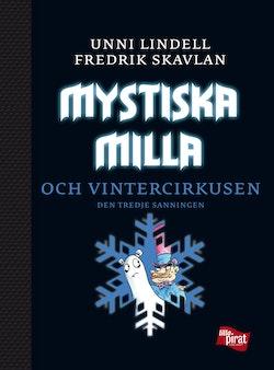 Mystiska Milla och vintercirkusen : den tredje sanningen