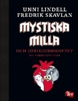 Mystiska Milla och jordgubbsgiftet : den fjärde sanningen