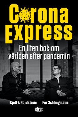 Corona Express : En liten bok om världen efter pandemin