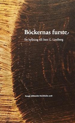 Böckernas furste : en hyllning till Sten G. Lindberg