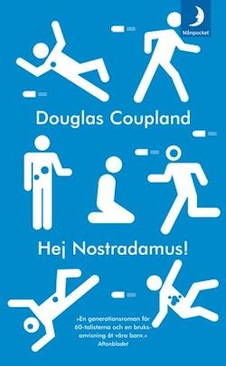 Hej Nostradamus!