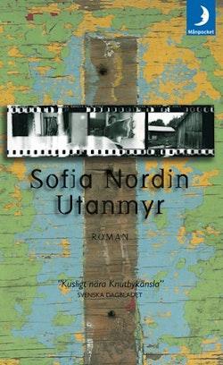 Utanmyr : roman
