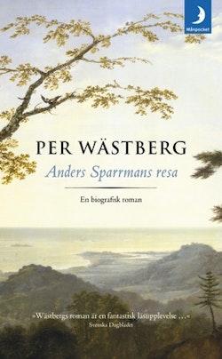 Anders Sparrmans resa : en biografisk roman