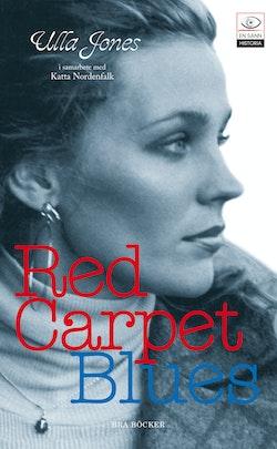 Red carpet blues : insidan hos en outsider