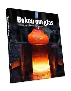 Boken om glas : hantverket, tekniken och konsten