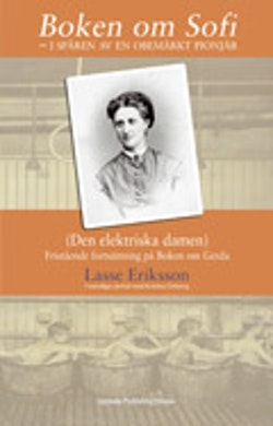 Boken om Sofie (Den elektriska damen) - i spåren av en obemärkt pionjär