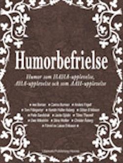 Humorbefrielse humor som haha-upplevelse, aha-upplevelse och som aah-upplevelse