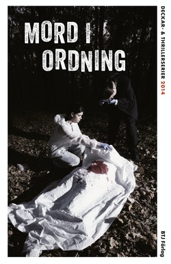 Mord i ordning : deckar- och thrillerserier 2014