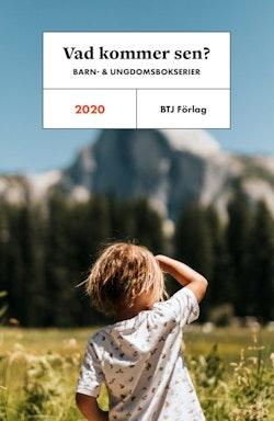 Vad kommer sen? : barn- och ungdomsbokserier 2020