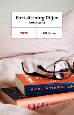Fortsättning följer : romanserier 2020