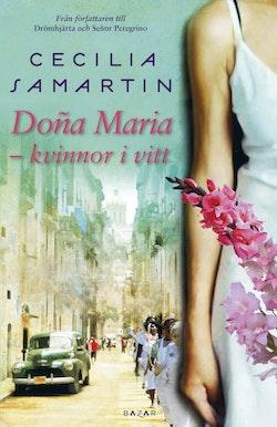 Dona Maria : kvinnor i vitt