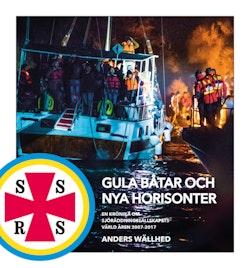 Gula båtar och nya horisonter – en krönika om Sjöräddningssällskapets värld åren 2007-2017