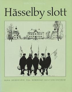 Hässelby Slott - från herresäte till nordiskt kulturcentrum