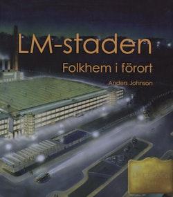 LM-staden : folkhem i förort