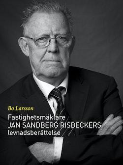 Fastighetsmäklare Jan Sandberg Risbeckers levnadsberättelse