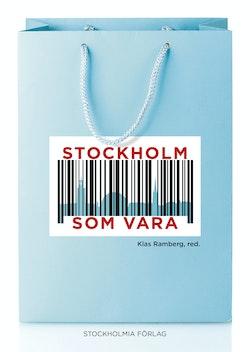 Stockholm som vara